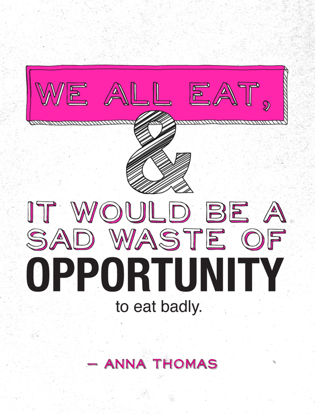 WE LOVE FOOD, IT'S ALL WE EAT | FOOD QUOTE | BUZZFEED